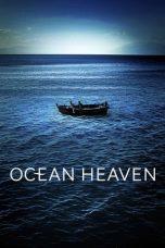 Nonton Film Ocean Heaven (2010) Terbaru