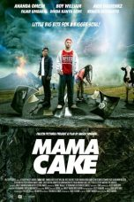 Nonton Film Mama Cake (2012) Terbaru