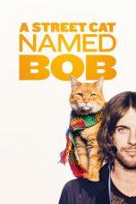 Nonton Film A Street Cat Named Bob (2016) Terbaru