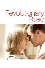 Nonton Film Revolutionary Road (2008) Terbaru