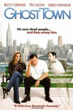 Nonton Film Ghost Town (2008) Terbaru