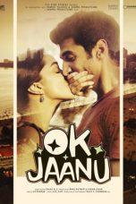 Nonton Film Ok Jaanu (2017) Terbaru