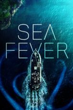 Nonton Film Sea Fever (2019) Terbaru