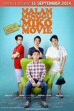 Nonton Film Malam Minggu Miko The Movie (2014) Terbaru