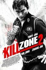 Nonton Film Kill Zone 2 (2015) Terbaru