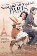 Nonton Film Wa'alaikumussalam Paris (2016) Terbaru