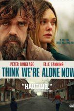 Nonton Film I Think We're Alone Now (2018) Terbaru