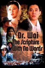 Nonton Film Dr. Wai in the Scripture with No Words (1996) Terbaru