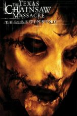 Nonton Film The Texas Chainsaw Massacre: The Beginning (2006) Terbaru