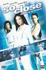 Nonton Film So Close (2002) Terbaru