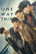 Nonton Film One Way Trip (2016) Terbaru
