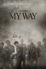 Nonton Film My Way (2011) Terbaru