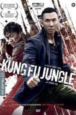 Nonton Film Kung Fu Jungle (2014) Terbaru