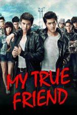 Nonton Film My True Friend (2012) Terbaru