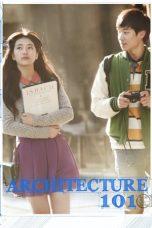 Nonton Film Architecture 101 (2012) Terbaru