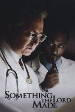 Nonton Film Something the Lord Made (2004) Terbaru