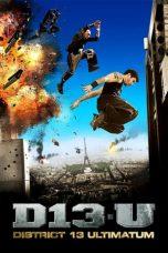 Nonton Film District 13: Ultimatum (2009) Terbaru