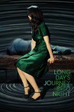 Nonton Film Long Day's Journey Into Night (2018) Terbaru