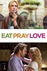 Nonton Film Eat Pray Love (2010) Terbaru