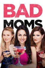 Nonton Film Bad Moms (2016) Terbaru