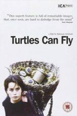 Nonton Film Turtles Can Fly (2004) Terbaru
