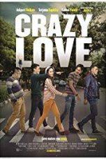 Nonton Film Crazy Love (2013) Terbaru
