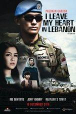 Nonton Film Pasukan Garuda: I Leave My Heart In Lebanon (2016) Terbaru