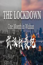 Nonton Film The Lockdown: One Month in Wuhan (2020) Terbaru