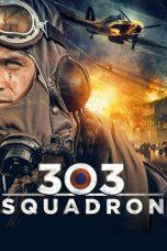 Nonton Film Squadron 303 (2018) Terbaru