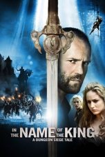 Nonton Film In the Name of the King: A Dungeon Siege Tale (2007) Terbaru
