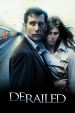 Nonton Film Derailed (2005) Terbaru