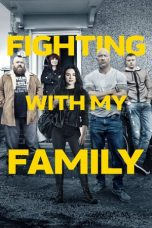 Nonton Film Fighting with My Family (2019) Terbaru