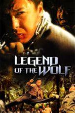 Nonton Film Legend of the Wolf (2017) Terbaru