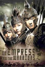 Nonton Film An Empress and the Warriors (2008) Terbaru