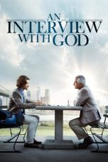 Nonton Film An Interview with God (2018) Terbaru