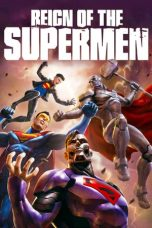 Nonton Film Reign of the Supermen (2019) Terbaru