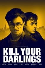 Nonton Film Kill Your Darlings (2013) Terbaru
