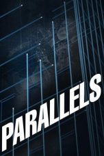 Nonton Film Parallels (2015) Terbaru