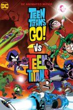 Nonton Film Teen Titans Go! vs. Teen Titans (2019) Terbaru