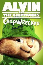 Nonton Film Alvin and the Chipmunks: Chipwrecked (2011) Terbaru