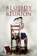 Nonton Film Bloody Reunion (2006) Terbaru