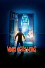 Nonton Film Mars Needs Moms (2011) Terbaru