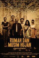 Nonton Film Rumah dan Musim Hujan (2012) Terbaru