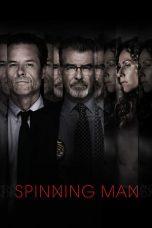 Nonton Film Spinning Man (2018) Terbaru