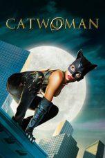 Nonton Film Catwoman (2004) Terbaru