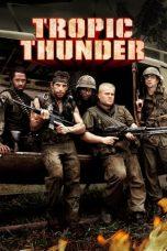 Nonton Film Tropic Thunder (2008) Terbaru