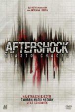 Nonton Film Aftershock (2012) Terbaru