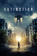 Nonton Film Extinction (2018) Terbaru