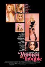 Nonton Film Women in Trouble (2009) Terbaru
