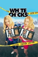 Nonton Film White Chicks (2004) Terbaru